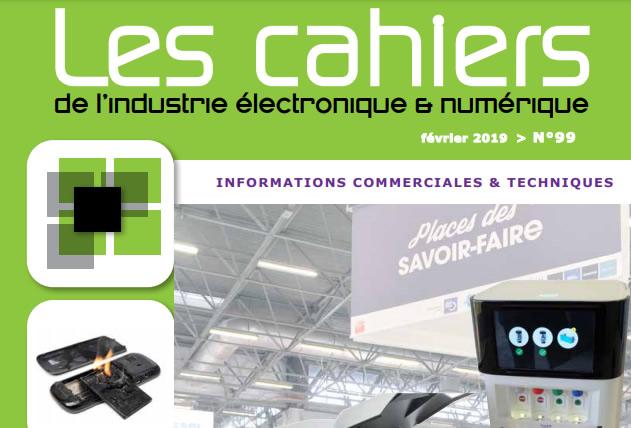 Les Cahiers de l'Industrie Electronique et du Numérique n° 99
